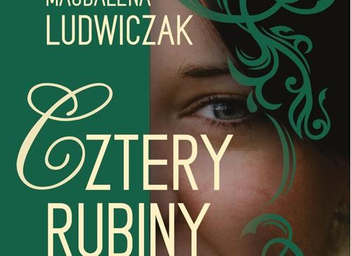 Cztery rubiny – Magdalena Ludwiczak
