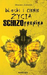 Blaski-i-cienie-zycia-schizofrenika_okl