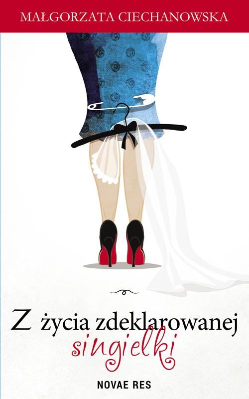 Z_zycia_zdeklarowanej_singielki_okl