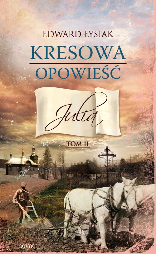 Kresowa-opowiesc-Julia