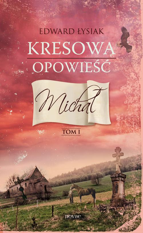 Kresowa-opowiesc-michal