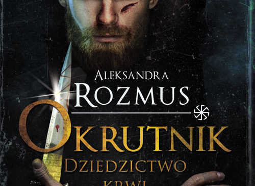 Okrutnik – Aleksandra Rozmus